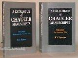 A Catalogue of Chaucer Manuscripts: Works Before the Canterbury Tales