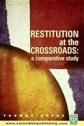 Restitution at the Crossroads A Comparative Study