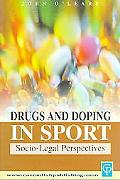 Drugs & Doping in Sport A Socio-Legal Perspective