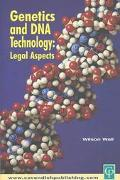 Genetics and DNA Technology Legal Aspects
