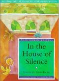 In the House of Silence Autobiographical Essays by Arab Women Writers