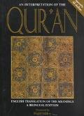 Interpretation of the Qur'an English Translation of the Meaninbgs A Bilingual Edition