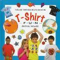 T-Shirt Fun: Fabulous T-Shirt Designs and Creations - Lorenz Books - Hardcover