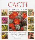 Cacti (New Plant Library Series)