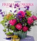 Fresh Flowers: Over 20 Imaginative Arrangements for the Home (Inspirations Series) - Gilly L...
