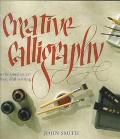 Creative Calligraphy: Learn the Timeless Art of Beautiful Writing