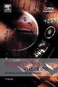 Report Writing in Business - Trevor Bentley - Paperback