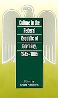 Culture in the Federal Republic of Germany, 1945-1995