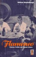 Flamenco Passion, Politics and Popular Culture