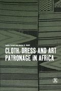 Cloth, Dress and Art Patronage in Africa
