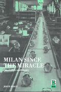 Milan Since the Miracle City, Culture, and Identity