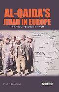 Al-Qaida's Jihad In Europe The Afghan-Bosnian Network