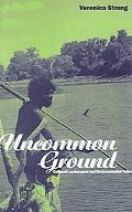 Uncommon Ground Cultural Landscapes and Environmental Values