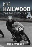 Mike Hailwood: The Fans' Favourite