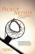 Pickup Artists Street Basketball in America