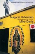 Magical Urbanism Latinos Reinvent the Us City