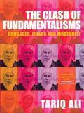 Clash of Fundamentalisms Crusades, Jihads and Modernity