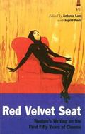 Red Velvet Seat Women's Writings on the First Fifty Years Of Cinema