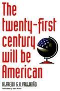 Twenty-first Century Will Be American