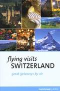Flying Visits Switzerland