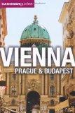 Vienna, Prague, Budapest. by Mary-Ann Gallagher, Sadakat Kadri, Matthew Gardner