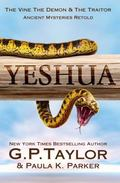 Yeshua : The King, the Demon and the Traitor