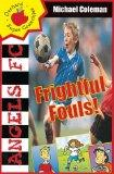 Frightful Fouls (Angels FC  Supercrunchies)