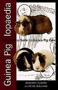 Guinea Piglopaedia A Complete Guide to Guinea Pig Care