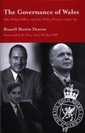 Governance of Wales The Welsh Office and the Policy Process 1964-99
