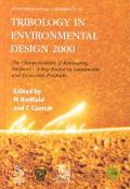 1st International Conference on Tribology in Environmental Design, 2000