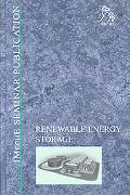 Renewable Energy Storage Its Role in Renewable and Future Electricity Markets