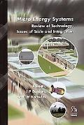 Micro Energy Systems Review of Technology, Issues of Scale and Integration