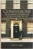 Confessions of an Arabic Interpreter: The Odyssey of an Arabist, 1959-2009