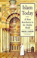 Islam Today A Short Introduction to the Muslim World