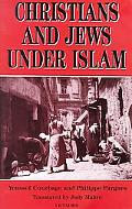 Christians and Jews Under Islam