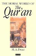 Moral World of the Qur'an