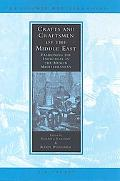 Crafts And Craftsmen Of The Middle East Fashioning The Individual In The Muslim Mediterranean