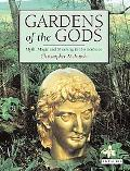 Gardens of the Gods Myth, Magic and Meaning