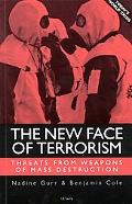 New Face of Terrorism Threats from Weapons of Mass Destruction