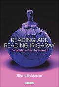 Reading Art, Reading Irigaray The Politics Of Art By Women