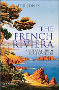 French Riviera A Literary Guide for Travellers