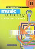 Music Technology A Survivor's Guide