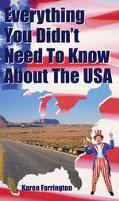 Everything You Didn't Need to Know About the USA