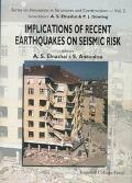 Implications of Recent Earthquakes on Seismic Risk Papers Presented at the Japan-Uk Seismic ...