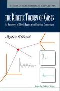 Kinetic Theory of Gases An Anthology of Classic Papers With Historical Commentary
