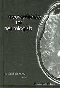 Neuroscience for Neurologists