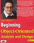 Beginning Object-Oriented Analysis and Design: With C++ - Jesse Liberty - Paperback
