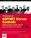 Professional ASP.NET Server Controls: Building Custom Controls with C#