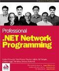 Professional .NET Network Programming
