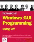Professional Windows GUI Programming Using C#